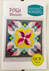 Sew Kind of Wonderful - Posh Blossom